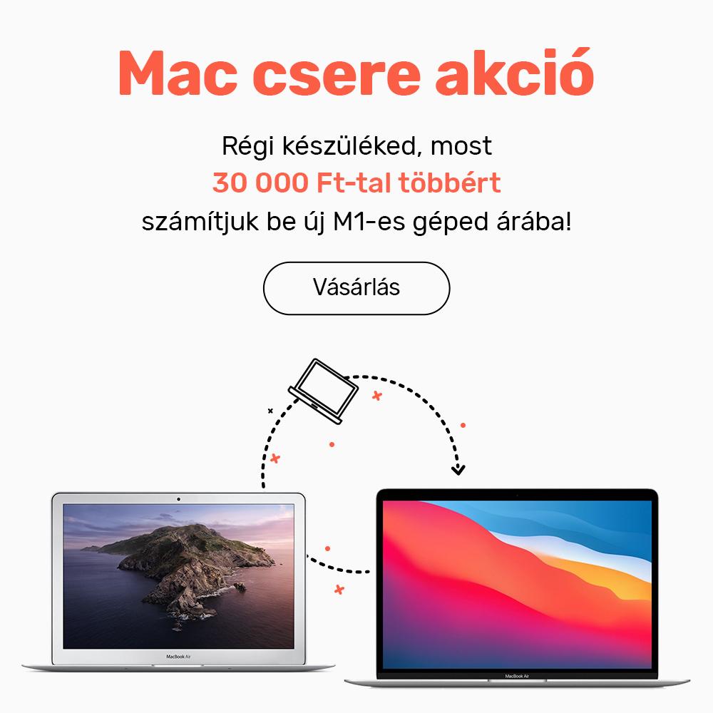 Mac csere akció